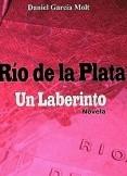 Río de la Plata - Un Laberinto