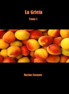 La Grieta (Tomo 1)