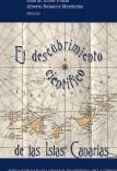 El descubrimiento científico de las Islas Canarias