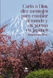 Carta a Dios, 10 mensajes para cambiar al Mundo y un poema en japones