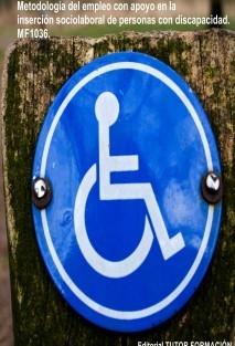 Metodología de Empleo con Apoyo en la inserción sociolaboral de personas con discapacidad. MF1036