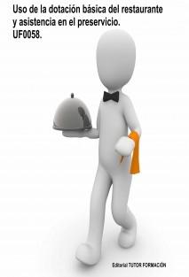 Uso de la dotación básica del restaurante y asistencia en el preservicio. UF0058