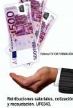 Retribuciones salariales, cotización y recaudación. UF0343.