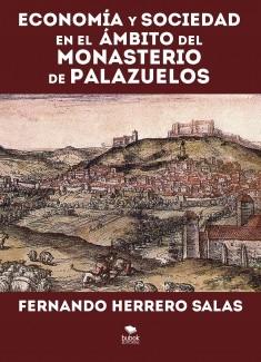 ECONOMIA Y SOCIEDAD EN EL AMBITO DEL MONASTERIO DE PALAZUELOS