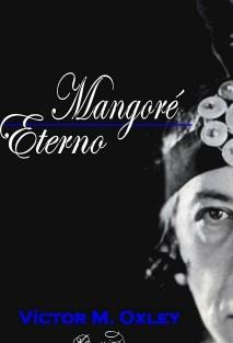 Mangoré Eterno