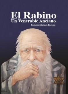 El Rabino, Un Venerable Anciano