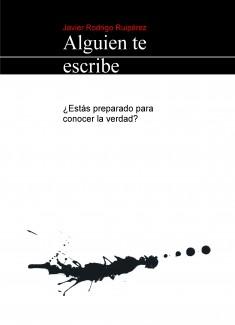 "Novela negra policiaca: ""Alguien te escribe"" (epub)"