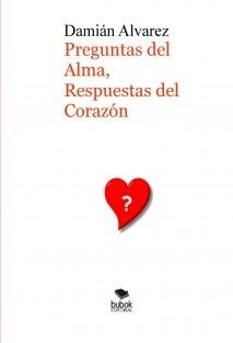 Preguntas del Alma, Respuestas del Corazón