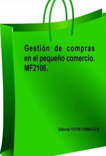 Gestión de compras en el pequeño comercio. MF2106.