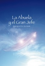 Libro La Abuela y El Gran Jefe, autor Enriqueta Olivari - Shantidasi