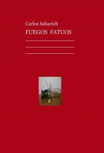 FUEGOS FATUOS