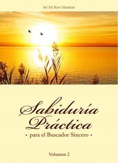 Sabiduría práctica para el Buscador Sincero volumen II