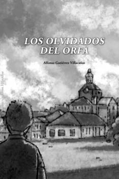 Los olvidados del Orfa