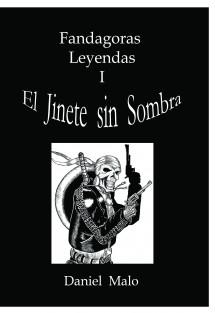 Fandagoras Leyendas I: El Jinete sin Sombra