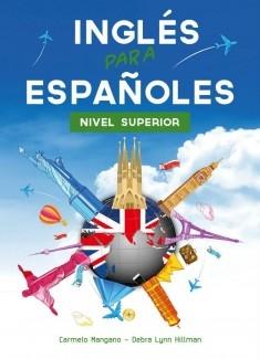 Curso de Inglés, Inglés para Españoles Nivel Superior