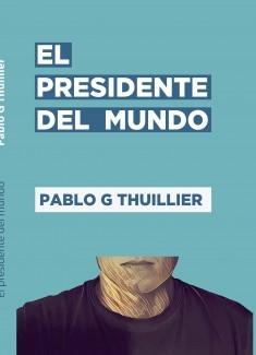 El presidente del mundo