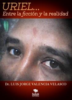 Uriel. Entre la ficción y la realidad