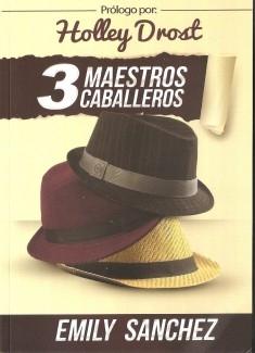 3 Maestros Caballeros