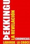 ÞEKKINGU - La revelación (Crónicas)