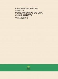 PENSAMIENTOS DE UNA CHICA AUTISTA VOLUMEN I