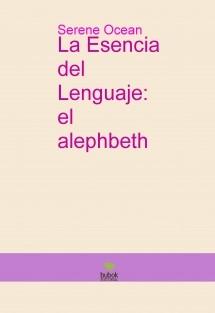 La Esencia del Lenguaje: el alephbeth