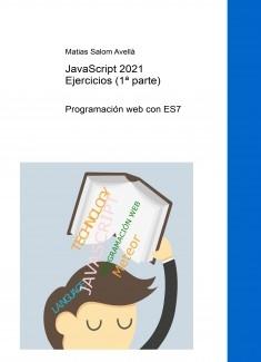 Javascript ES7 - Versión 2021 - Ejercicios resueltos - Parte 1