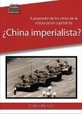 ¿China imperialista?