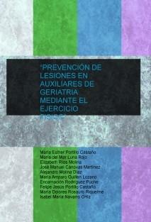 """""""PREVENCIÓN DE LESIONES EN AUXILIARES DE GERIATRIA MEDIANTE EL EJERCICIO FISICO"""""""