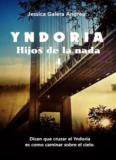 Yndoria (Hijos de la Nada 1)