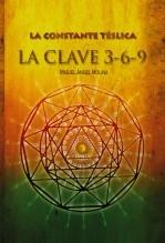 Libro La constante télsica. La clave 3-6-9, autor MIGUEL ÁNGEL MOLINA SÁNCHEZ