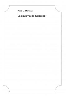 La caverna de Senseco