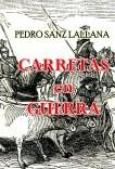 CARRETAS en GUERRA
