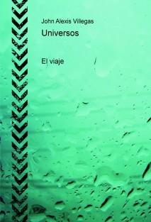 Universos: El viaje