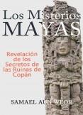 LOS MISTERIOS MAYAS
