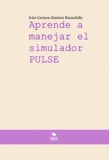 Aprende a manejar el simulador PULSE