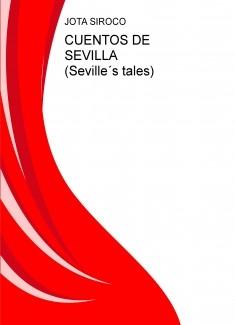 CUENTOS DE SEVILLA (Seville´s tales)