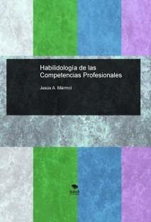 Habilidología de las Competencias Profesionales