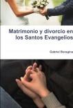 Matrimonio y divorcio en los Santos Evangelios