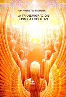 LA TRANSMIGRACIÓN CÓSMICA EVOLUTIVA