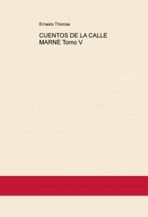 CUENTOS DE LA CALLE MARNE Tomo V
