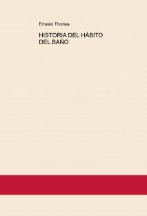 HISTORIA DEL HÁBITO DEL BAÑO