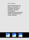 ELECTROTECNICA (69 Ejercicios Resueltos, 10 Problemas de Examen Resueltos, Formulario) (Descarga gratuitamente la version reducida)