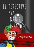 El detective y la nariz de payaso