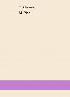 Mi Plan !