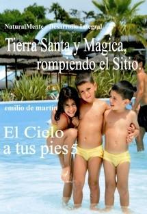 5. Tierra Santa y Mágica, rompiendo el Sitio - El Cielo a tus pies 5
