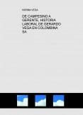 DE CAMPESINO A GERENTE, HISTORIA LABORAL DE GERARDO VEGA EN COLOMBINA SA