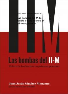 Las bombas del 11-M. Relato de los hechos en primera persona