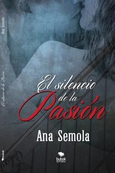 El silencio de la pasión. II libro Saga Oscura Condena