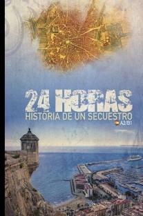 24 HORAS: Historia de un secuestro. Para estudiantes de español