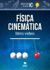 Libro Cinemática Física, autor profesor10demates